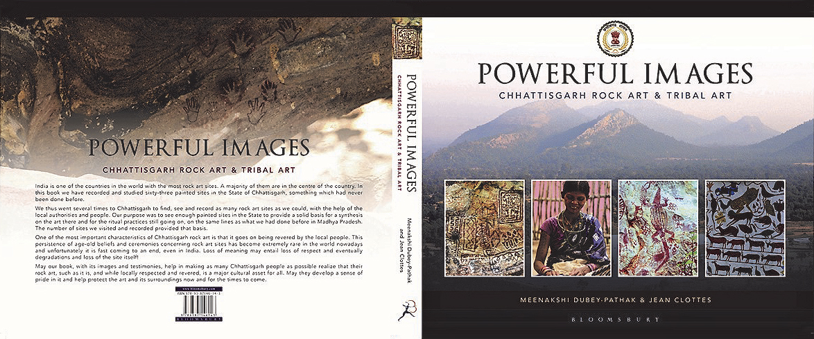 Powerful Images: Chhattisgarh Rock Art & Tribal Art  by Meenakshi Dubey-Pathak & Jean Clottes