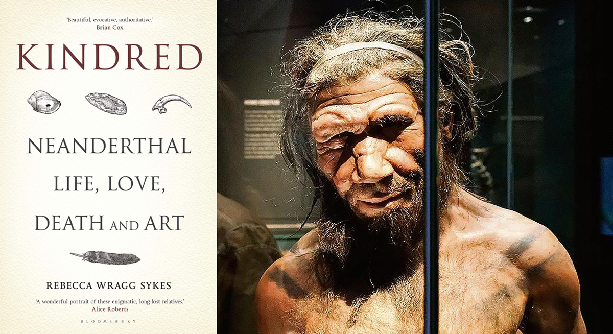 Kindred Neanderthal life love death art Rebecca Wragg Sykes
